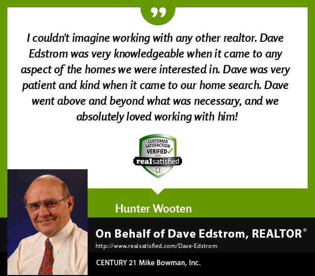 Dave Edstrom Real Estate Realtor testimonial